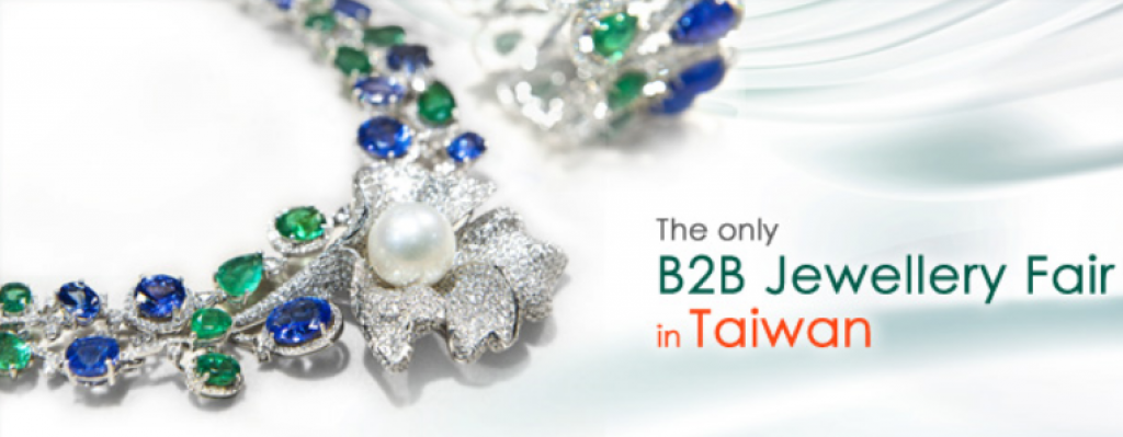 It Further Strengthens The International Competitiveness Of Jewellery Business Taiwan And Promotes To World Market